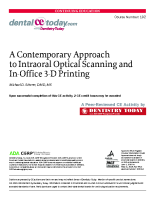 Contemporary intraoral optical scanning and in-office 3D printing.