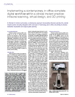 Implementing a contemporary, in-office fully digital workflow in a clinical implant practice: intraoral scanning, virtual design, and 3D printing.